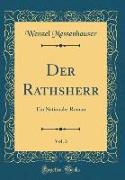 Der Rathsherr, Vol. 3