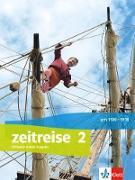Zeitreise 2. Schülerbuch Klasse 7/8. Ausgabe Nordrhein-Westfalen ab 2017