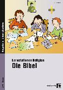 Lernstationen Religion: Die Bibel