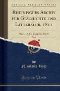 Rheinisches Archiv für Geschichte und Litteratur, 1811, Vol. 6