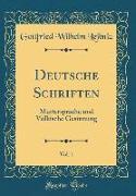 Deutsche Schriften, Vol. 1