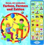 Komm, wir entdecken Farben, Formen und Zahlen - Hardcover-Buch - spielerisch lernen ab 3 Jahren