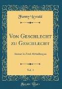 Von Geschlecht zu Geschlecht, Vol. 4