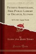 Fiftieth Anniversary, Free Public Library of Decatur, Illinois