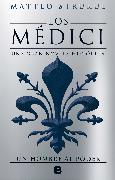 Los Medici II Un hombre al poder/ The Medici Chronicles II