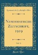 Numismatische Zeitschrift, 1919, Vol. 51 (Classic Reprint)