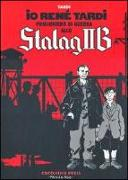 Io René Tardi prigioniero di guerra allo Stalag II B