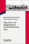 Migration und Integration in Deutschland nach 1945