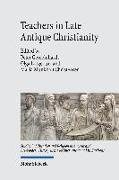 Teachers in Late Antique Christianity