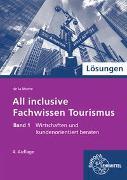 All inclusive - Fachwissen Tourismus Band 1. Lösungen