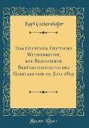 Das Geltende Deutsche Wucherrecht, mit Besonderer Berücksichtigung des Gesetzes vom 19. Juni 1893 (Classic Reprint)