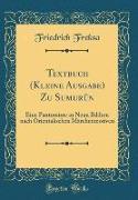 Textbuch (Kleine Ausgabe) Zu Sumurûn