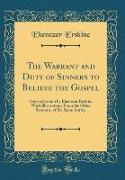 The Warrant and Duty of Sinners to Believe the Gospel