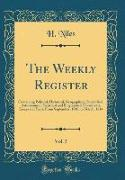 The Weekly Register, Vol. 5