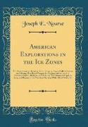 American Explorations in the Ice Zones
