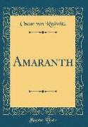 Amaranth (Classic Reprint)