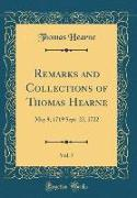 Remarks and Collections of Thomas Hearne, Vol. 7