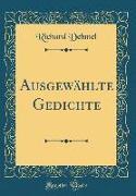 Ausgewählte Gedichte (Classic Reprint)