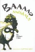 Baaaad Animals