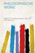 Philosophische Werke Volume 1