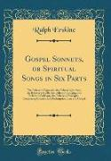 Gospel Sonnets, or Spiritual Songs in Six Parts