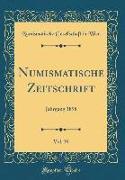 Numismatische Zeitschrift, Vol. 30