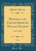 Remarks and Collections of Thomas Hearne, Vol. 4