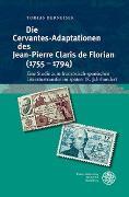Die Cervantes-Adaptationen des Jean-Pierre Claris de Florian (1755–1794)