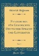 Fundgruben für Geschichte Deutscher Sprache und Litteratur, Vol. 2 (Classic Reprint)