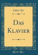 Das Klavier (Classic Reprint)