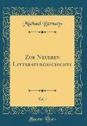 Zur Neueren Litteraturgeschichte, Vol. 1 (Classic Reprint)