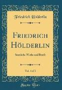Friedrich Hölderlin, Vol. 4 of 5