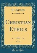 Christian Ethics, Vol. 2 (Classic Reprint)