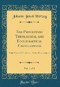 The Protestant Theological and Ecclesiastical Encyclopedia, Vol. 1 of 3