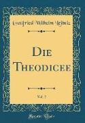 Die Theodicee, Vol. 2 (Classic Reprint)