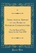 Third Annual Report of the Board of Railroad Commissioners