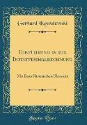 Einführung in Die Infinitesimalrechnung: Mit Einer Historischen Übersicht (Classic Reprint)