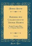 Remarks and Collections of Thomas Hearne, Vol. 11