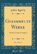 Gesammelte Werke, Vol. 10 of 12