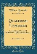 Quakerism Unmasked