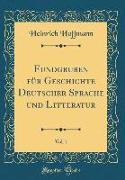 Fundgruben für Geschichte Deutscher Sprache und Litteratur, Vol. 1 (Classic Reprint)