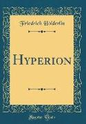 Hyperion (Classic Reprint)