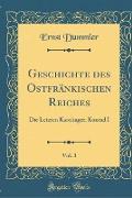 Geschichte des Ostfränkischen Reiches, Vol. 3
