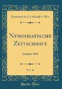 Numismatische Zeitschrift, Vol. 16
