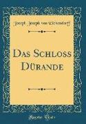 Das Schloß Dürande (Classic Reprint)
