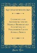 Übersichtliche Anordnung der die Medicin Betreffenden Aussprüche des Philosophen Lucius Annaeus Seneca (Classic Reprint)