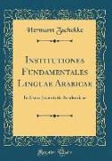 Institutiones Fundamentales Linguae Arabicae