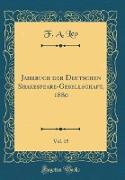 Jahrbuch der Deutschen Shakespeare-Gesellschaft, 1880, Vol. 15 (Classic Reprint)