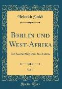 Berlin und West-Afrika, Vol. 1