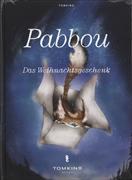Pabbou - Das Weihnachtsgeschenk